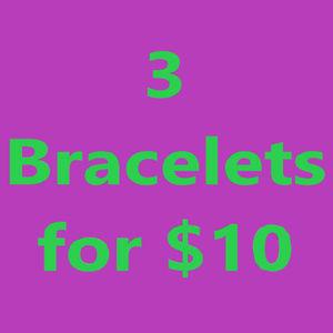 Jewelry - Choose 3 bracelets for $10